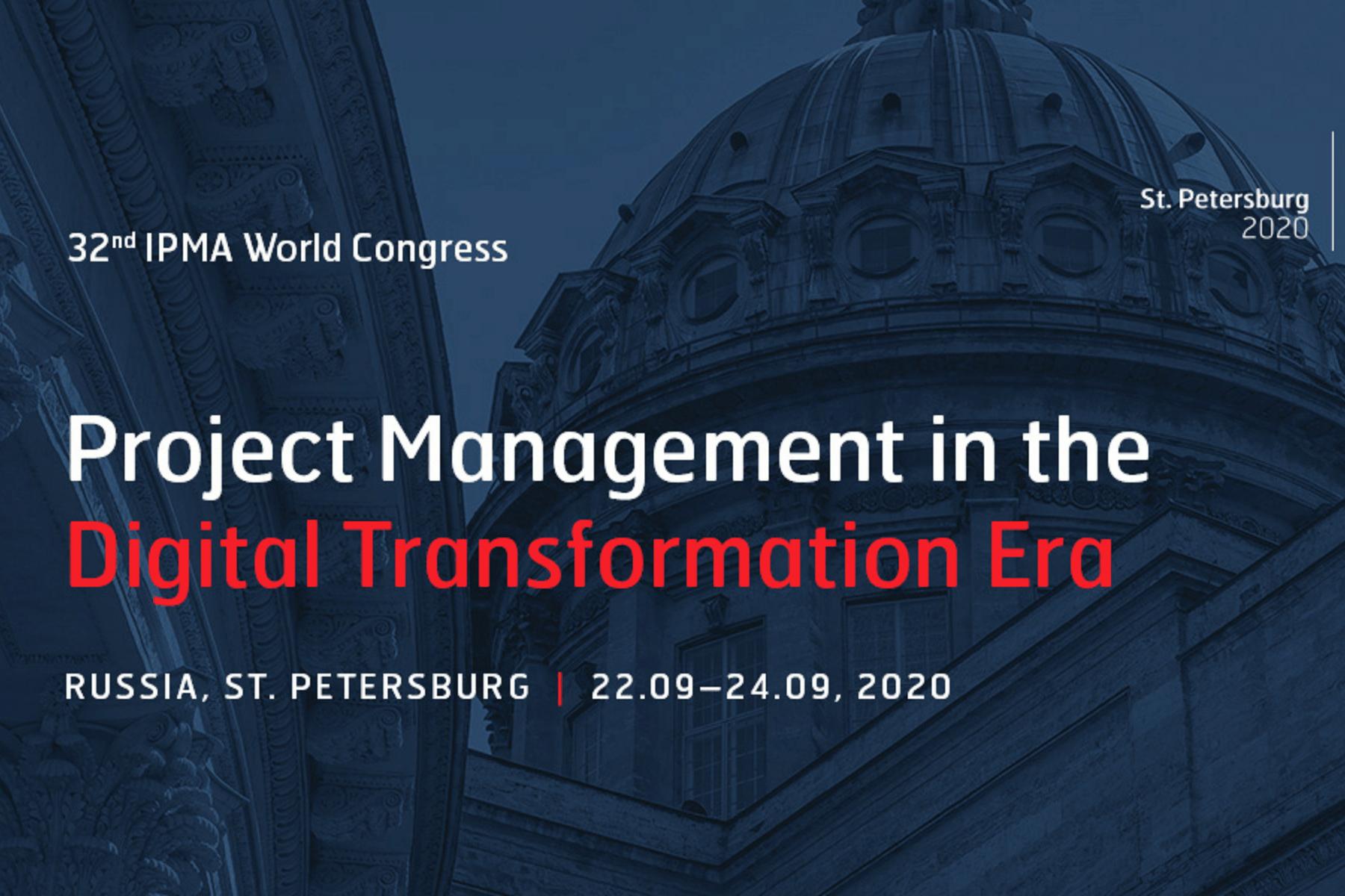 32nd IPMA World Congress: Project Management in the Digital Transformation Era